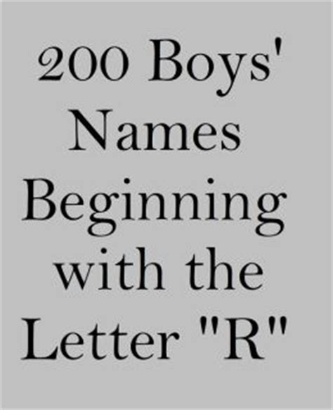 200 boys names beginning with the letter quot 200 boys names beginning with the letter quot r quot by 49713