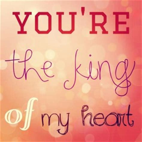 You My King Quotes