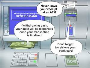 3 Ways To Safely Use An Atm