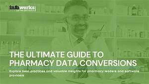 Converting Data  What Every Pharmacy Should Know