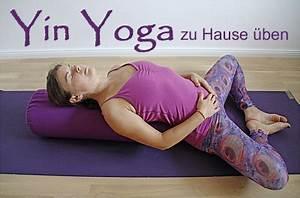 Yoga Zu Hause : wie bt man yin yoga zu hause diana yoga blog ~ Sanjose-hotels-ca.com Haus und Dekorationen