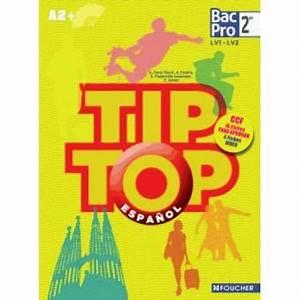 Tip Top Vo : tip top espagnol seconde bac pro livre de l 39 l ve broch anissa creux tiouiri antonia ~ Maxctalentgroup.com Avis de Voitures