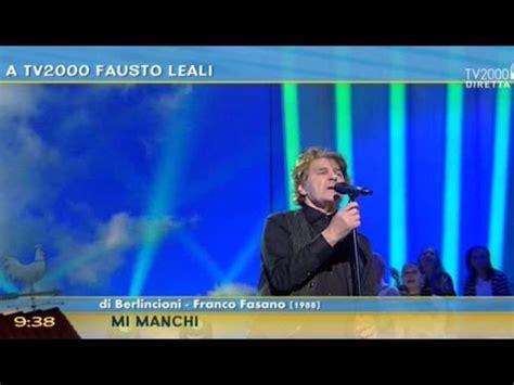 Fausto Leali Mi Manchi Testo by Fausto Leali Quot Mi Manchi Quot Bassbooster It