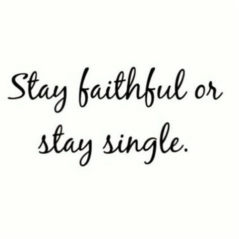 Staying Faithful God Quotes