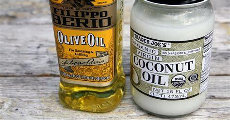 olive oil  coconut oil popsugar fitness