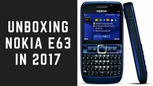 Unboxing Nokia E63 In 2017  Refurbished Device From Ebay