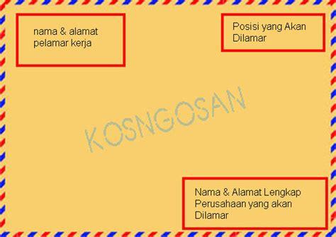 Contoh Kop Surat Lamaran by Cara Mengirim Surat Lamaran Kerja Lewat Kantor Pos Dan Po Box