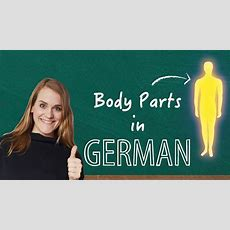 German Lesson (20)  The Body Parts  A1 Youtube