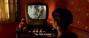 amelie poulain ... Rrrr Movie Quotes