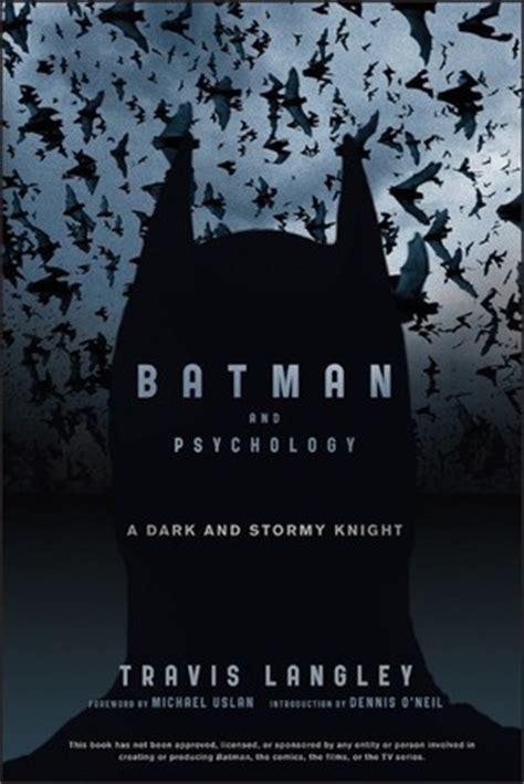 batman  psychology  dark  stormy knight  travis