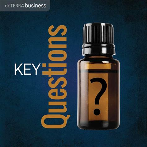 key questions   business doterra essential oils