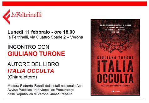 libreria feltrinelli verona quot l italia occulta quot di giuliano turone presentazione alla