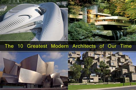 greatest modern architects worlds top architects