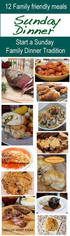 sunday family dinner ideas 17 best images about sunday supper ideas on pinterest easy sunday dinner homemade and back to