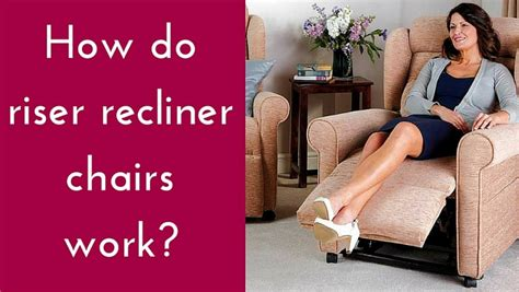 how do riser recliner chairs work the recliner factory