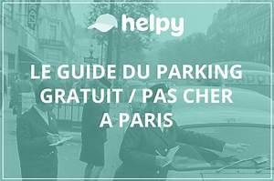 Paris Stationnement Gratuit : parking gratuit paris astuces gratuites et parking pas cher paris ~ Medecine-chirurgie-esthetiques.com Avis de Voitures