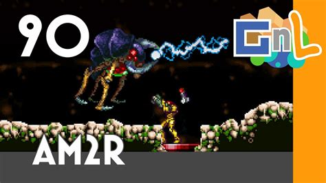 Am2r The First Gamma Metroid Games And Life 90 Youtube