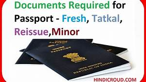Documents required for passport in india fresh tatkal for Documents for passport for minor in india