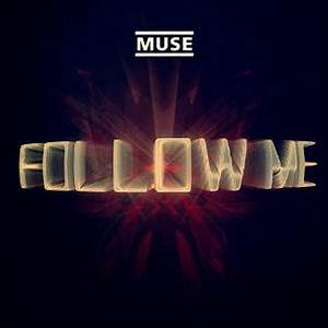 Follow Me (Muse song) - Wikipedia