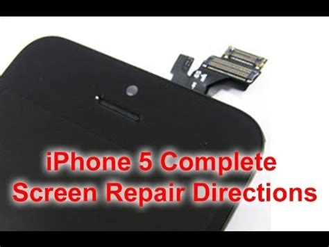 how to fix iphone 5 screen how to iphone 5 screen repair replacement