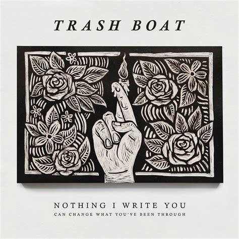 Trash Boat How Selfish I Seem Lyrics by Trash Boat Strangers Lyrics Genius