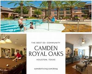 Camden Royal Oaks The Best 55 Apartments In Houston