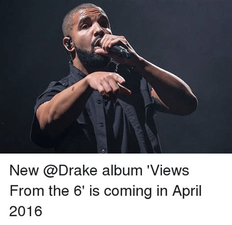 Drake New Album Meme - 25 best memes about views from the 6 views from the 6 memes