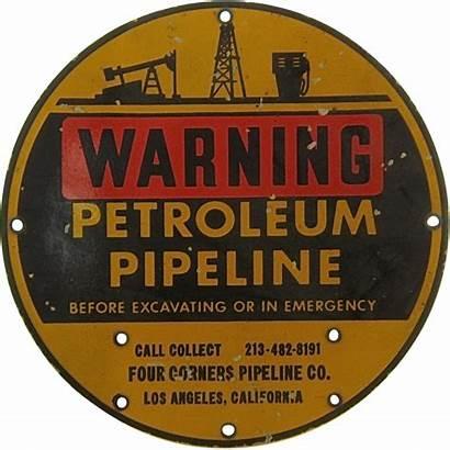 Pipeline Petroleum Warning Porcelain Angeles