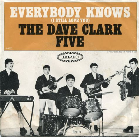 Top 10 meme songs and how to play them. The Dave Clark Five - Everybody Knows (I Still Love You) (1964, Terre Haute Pressing, Vinyl ...