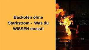 Herd Ohne Starkstrom : backofen ohne starkstrom youtube ~ Eleganceandgraceweddings.com Haus und Dekorationen