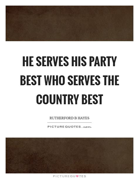 He Serves His Party Best Who Serves The Country Best. Marriage Quotes Erma Bombeck. Best Friend Quotes Sassy. Short Quotes Jealousy. Birthday Quotes For Friend. Adventure Girl Quotes. Funny Quotes Pick Up Lines. Happy Quotes And Sayings. Beautiful Quotes Bible