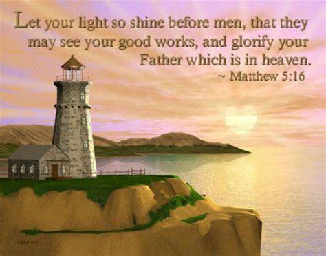 Let Your Light So Shine Kjv by Lighthouse Bible Verses Lighthouse And Bible