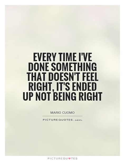 Quotes Doing Something Wrong Feels Right