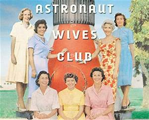 'Astronaut Wives Club' being developed as ABC TV series ...