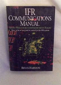Ifr Communications Manual Radio Procedures For Instrument