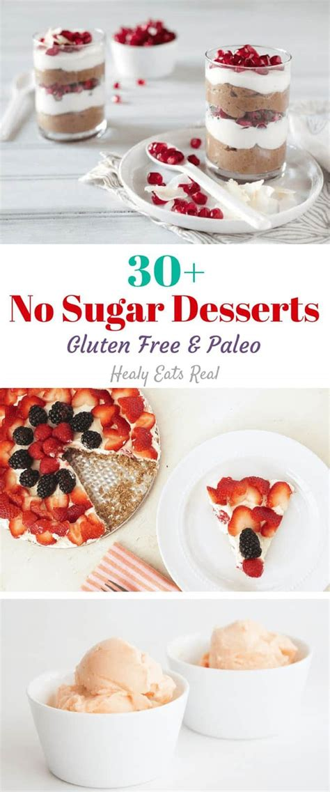 And although i think it would be pretty. 30+ No Sugar Desserts (Paleo, Gluten Free) - Healy Eats Real