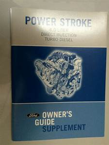 2007 Ford 6 0l 6 4l Powerstroke Diesel Supplement Owners