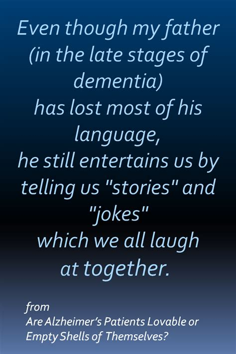 alzheimers patients lovable  empty shells