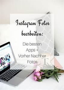 Instagram Bilder Ideen : instagram fotos bearbeiten tipps tricks f r die bildbearbeitung blog bloggen tipps ~ Frokenaadalensverden.com Haus und Dekorationen