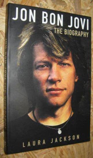 Jackson Laura Jon Bon Jovi The Biography Antikvariat