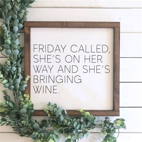 But what does the original song but what does the original song actually mean? Friday Called She's Coming And She's Bringing Wine | Etsy ...