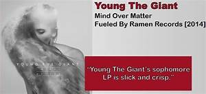 Young Giant: Mind Over Matter [Album Review] | The Fire Note