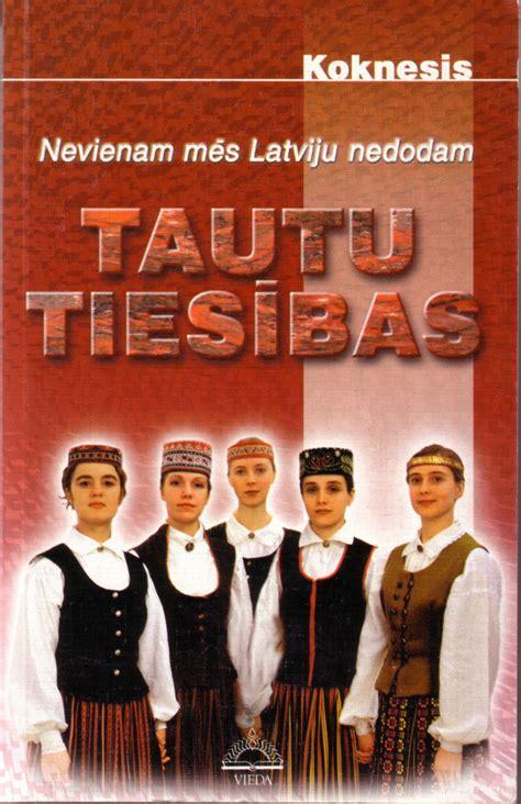 Par tautu pašnoteikšanās tiesībām - Latvijas Nacionālā fronte - Laikraksts