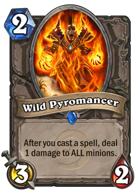 wild pyromancer hearthstone card