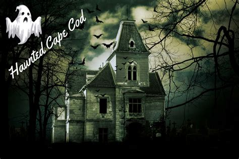 Haunted Cape Cod  Best Places To Experience