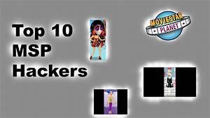 Top 10 MSP Hackers | Simonegirl1 - YouTube