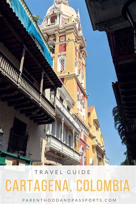 cartagena travel guide 10 tips for time visitors