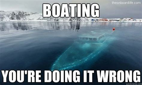 Boating Memes - marine meme from the on board life on board life memes pinterest marine memes meme and
