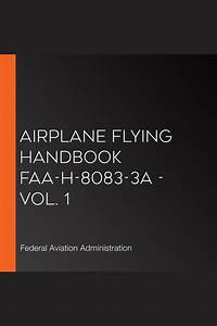 Airplane Flying Handbook Faa-h-8083-3a