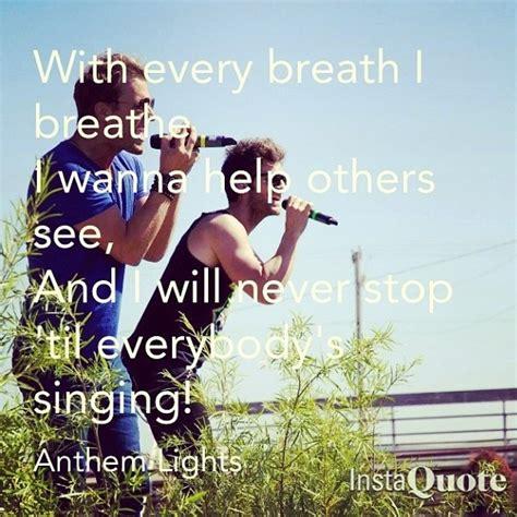 anthem lights lyrics 32 best images about anthem lights on songs
